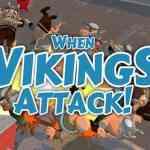 WhenVikingsAttack
