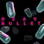heavy bullets featured