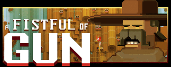 A Fistful of Gun Hands-On Preview – Top Down, 8 Bit, Old West Mayhem At Its Best - COGconnected