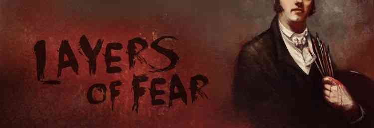 Layers of Fear preview header