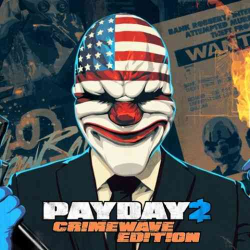 Payday 2 Crimewave Edition LE featured (old and new)
