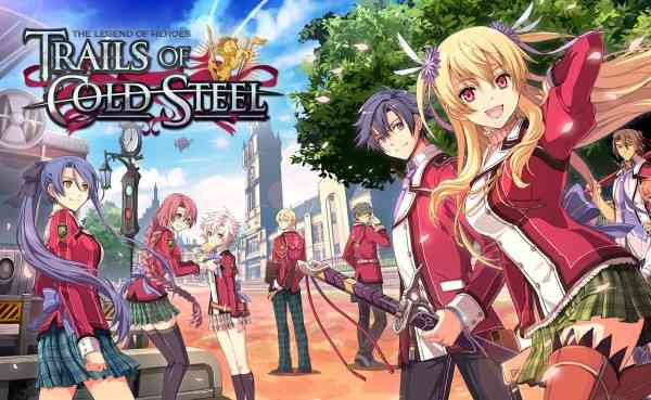 The Legend of Heroes: Trails of Cold Steel and Its Sequel Are Coming