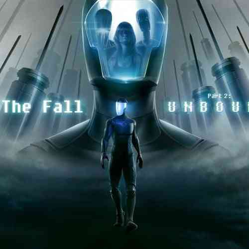 The Fall Part 2: Unbound Feature