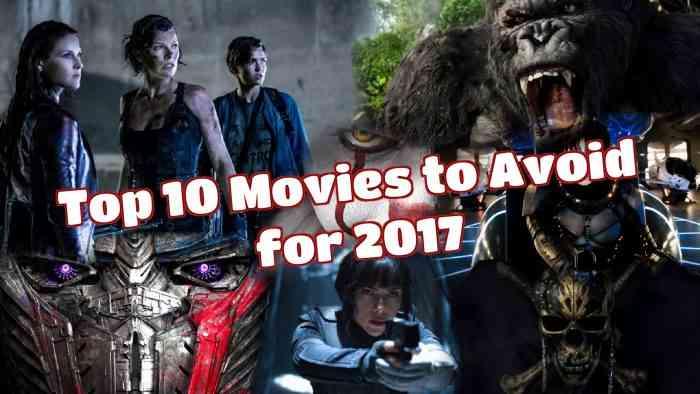 10 Movies to Avoid 2017 HERO