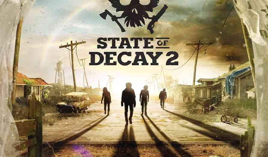 State of Decay 2 Will Arrive on Steam Early This March