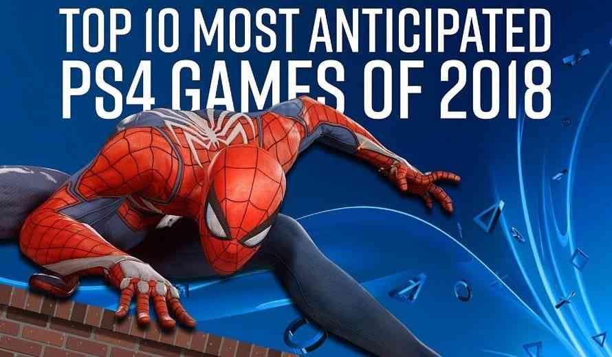 the top 10 most anticipated games on ps4 in 2018. Black Bedroom Furniture Sets. Home Design Ideas