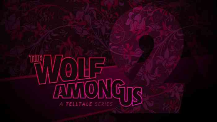 The Wolf Among Us Season 2 Delayed