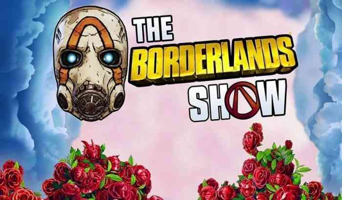 The Borderlands Show on Twitch Debuts Tomorrow