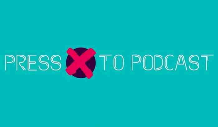 press x to podcast feature