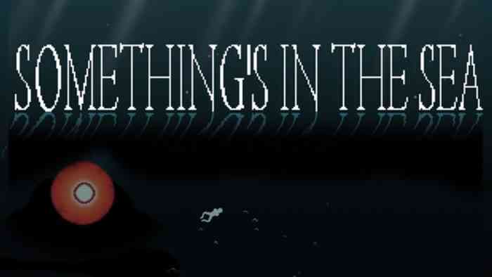 Something's in the Sea horror game title